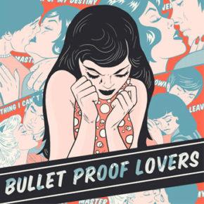 Bullet_proof_lovers