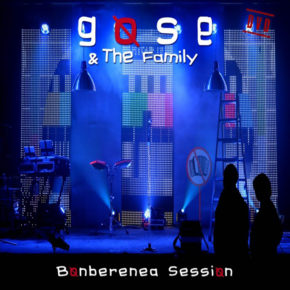Gose & The family - Bonberenea Session