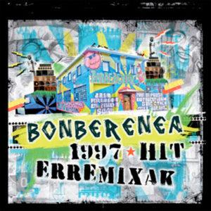 Bonberenea 1997 Hit Erremixak